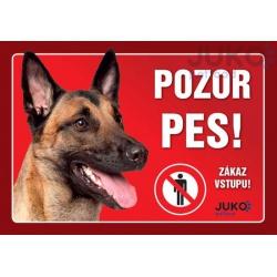 Cedulka Pozor pes! - belgický ovčiak, 21 x 14 cm